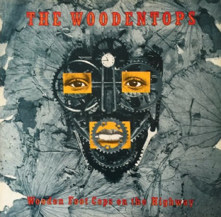 Woodentops ‎(The) - Wooden Foot Cops On The Highway (LP) (VG/EX)